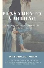 Pensamentos De Uma Garota Realista by LorranySM