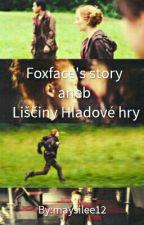 Foxface's story-aneb Liščiny Hladové hry by potterhead-annie