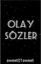 Olay Sözler by sweet01sweet