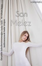 Son Melez  by vampirekiz