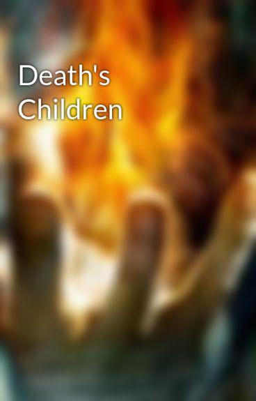 Death's Children by CelticKnight