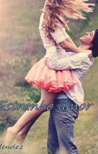 Estranho de amor by JuhMendez