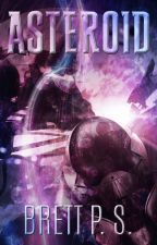 Asteroid (Tales of Solus #1) by BrettPS