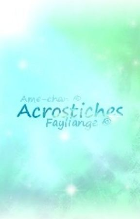 Acrostiches by Fayliange