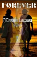 Forever (A Carson Lueders Story) by BeccaLovatic