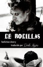 De Rodillas (fanfic drarry) by PerlitaNegra