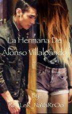 La hermana de Alonso Villalpando || Alan Navarro & Tu || by NiAlLeR_NaVaRrOo