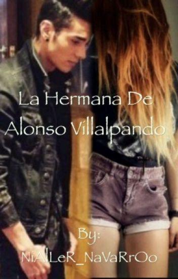 La hermana de Alonso Villalpando || Alan Navarro & Tu ||