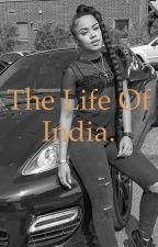 The life of India by Leahrobbinson123