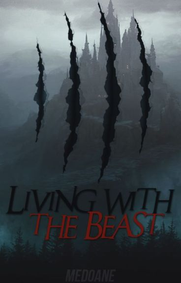 (Slow Updates) Living with the Beast [boyxboy] (Rewriting)