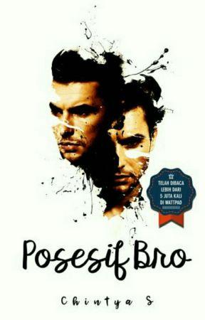 Posesif Bro! (Cetak!) by ChintyaS