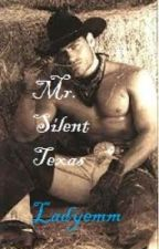 Mr. Silent Texas (the FBI Case series) by LadyWinters