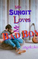 Ms.Sungit Loves Mr.Bad Boy by angelcako