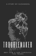 troublemaker; styles✔ by Suzanne94