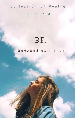 Beyond Existence by Girl4Christ