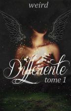 Différente by weird___