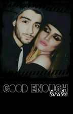"Good Enough ""zerrie"" by horansbrain"