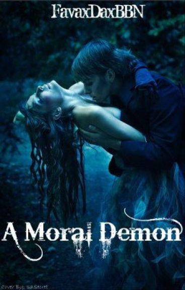 A Moral Demon *On Hold* by BlackInkHeart