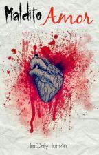 Maldito Amor || Larry Stylinson || OS by ImOnlyHum4n