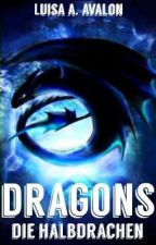 Dragons-Die Halbdrachen by AnnaMoony