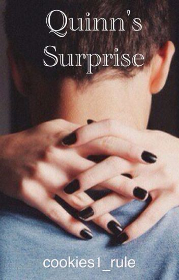 Quinn's Surprise