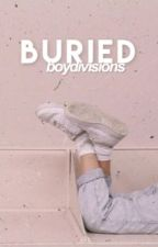 buried // by boydivisions
