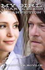 My Girl (Daryl Dixon fanfic) by xcliiftys_Boylie