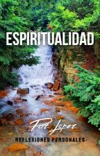 Espiritualidad by PazLopez-Escritora
