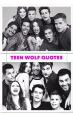 Teen Wolf Quotes by TxttooedHeart