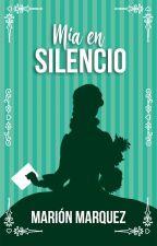 Mía en silencio (Confesiones en la noche #2) by marion09