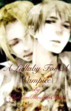 A Lullaby For A Vampire by ThatOneRandomOtaku