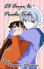 El Amor lo puede Todo (Akise x Yuki). by 4wourx