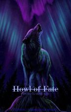 HOWL of Fate. (MATED TO LOVE YOU) by BK_Walker