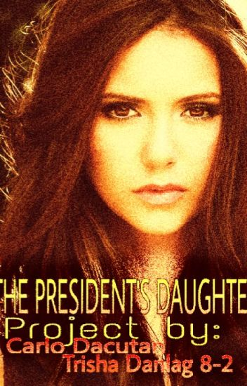 The President's Daughter (One-shot, Fin.)