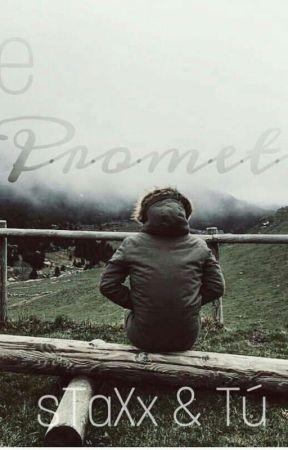 Me prometí (sTaXx y tú) Mini Historia by LoveYoutubersGamers