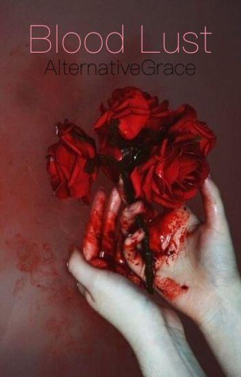 Blood Lust (Bridecest Fanfic)