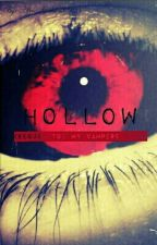 Hollow (Sequel to: My Vampire King) *SLOW UPDATES* by Afro_Goddess0925