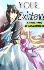 Your Existence (A Fairy Tail - ZerVis Fanfiction) by HaruWritesO3O