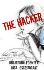 The Hacker by locas_escritoras