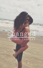 Changed (grant landis) by angelmyers_