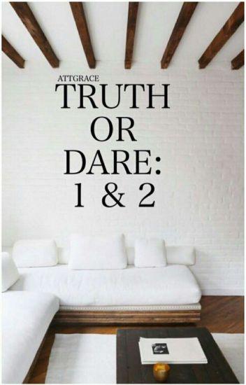 Book 1 & 2: Truth or Dare?