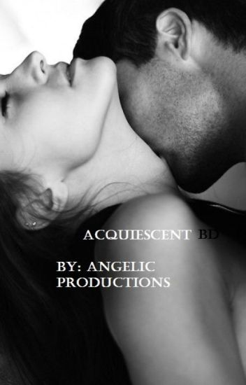Acquiescent BD