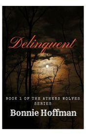 Delinquent (Book 1) by WereGirl007