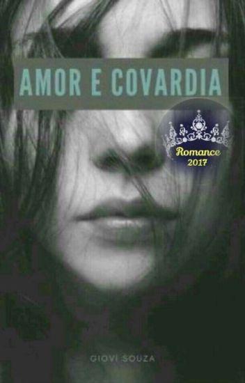 Amor e Covardia