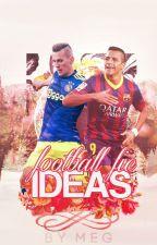 ❄️ football fic ideas ❄️ by jagielka