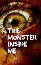 The Monster Inside Me by Optantque