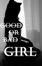 Good or Bad Girl? by VavaBoh