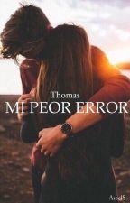 MI PEOR ERROR by ASPC18