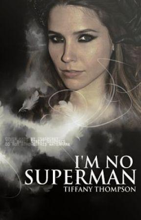 I'm No Superman by JustSouthOfWierd