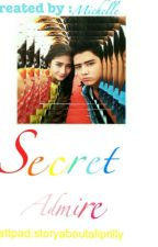 secret admirer by storyaboutaliprilly
